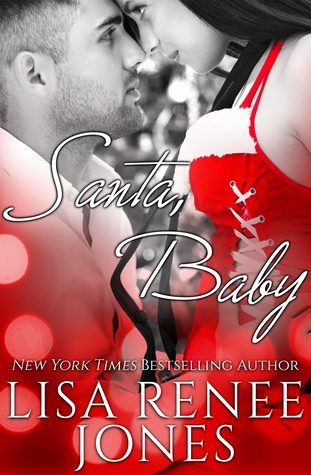 Santa, Baby by Lisa Renee Jones