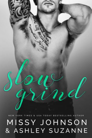 Slow Grind by Missy Johnson and Ashley Suzanne