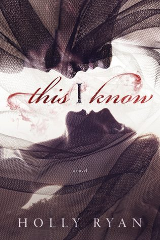 This I Know by Holly Ryan