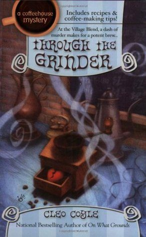 Review: Through the Grinder by Cleo Coyle