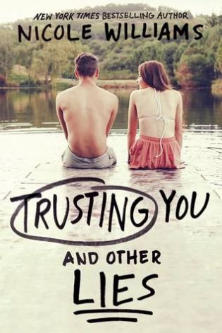Trusting You and Other Lies by Nicole Williams