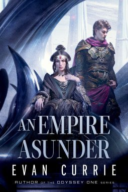 An Empire Asunder by Evan Currie