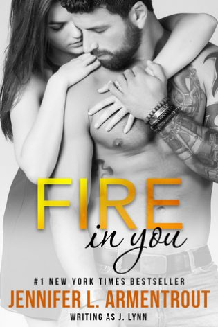 Fire in You by J. Lynn, Jennifer L. Armentrout