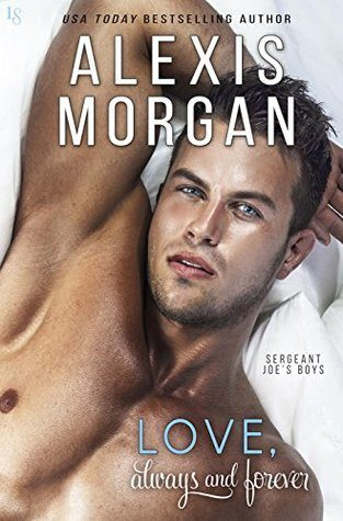 Love, Always and Forever by Alexis Morgan