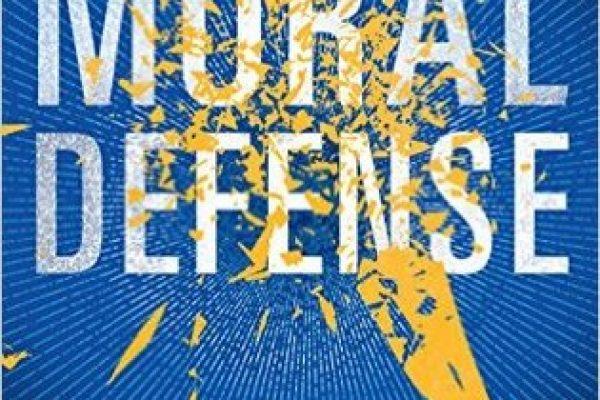 Moral Defense by Marcia Clark