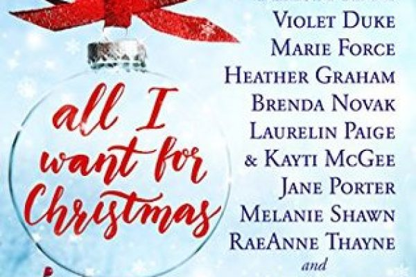 All I Want for Christmas Anthology