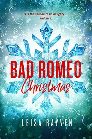 Bad Romeo Christmas by Leisa Rayven