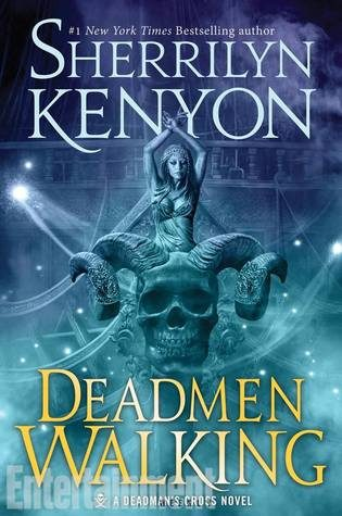 ARC Review: Deadmen Walking by Sherrilyn Kenyon