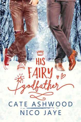 His Fairy Godfather by Cate Ashwood and Nico Jayne