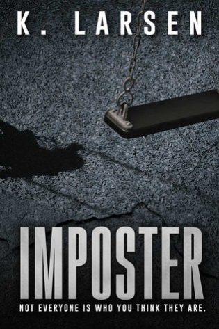Imposter by K. Larsen