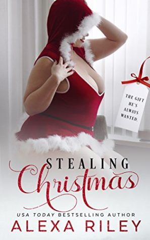 Stealing Christmas by Alexa Riley