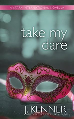 Take My Dare by J. Kenner