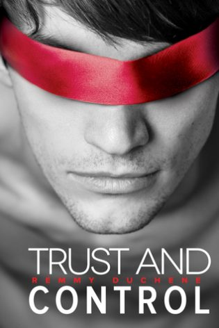 Trust and Control by Remmy Duchane