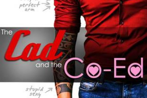 ARC Review: The Cad and the Co-Ed by Penny Reid and L.H. Cosway