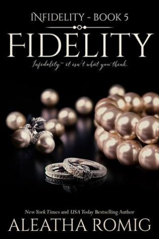 Fidelity by Aleatha Romig
