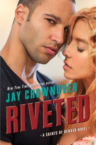 ARC Review + Giveaway: Riveted by Jay Crownover