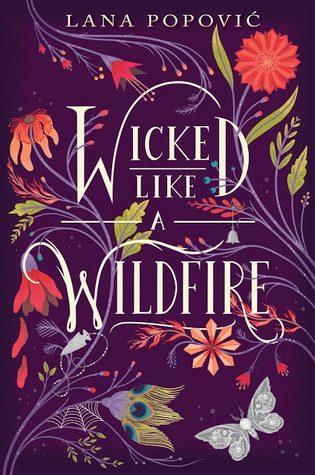 Wicked Like A Wildfire by Lana Popović