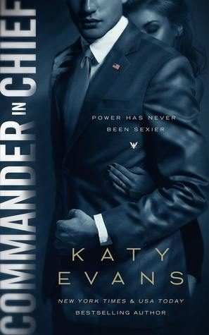 Commander in Chief by Katy Evans