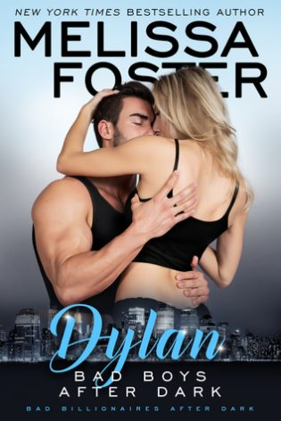 ARC Review: Bad Boys After Dark: Dylan by Melissa Foster