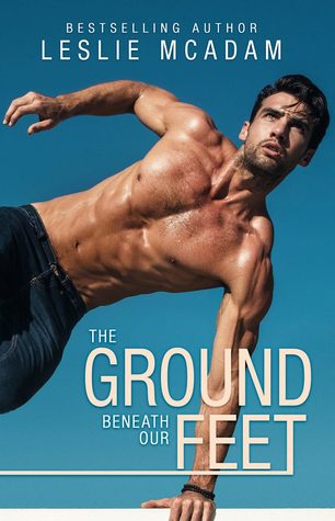 The Ground Beneath Uur Feet by Leslie McAdam