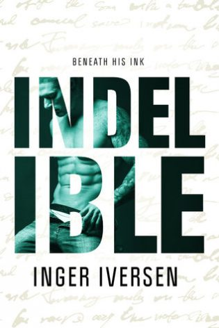 Indelible by Inger Iversen