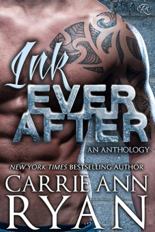 Ink Ever After by Carrie Ann Ryan