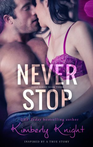 Never Stop by Kimberly Knight