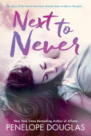 ARC Review: Next to Never by Penelope Douglas