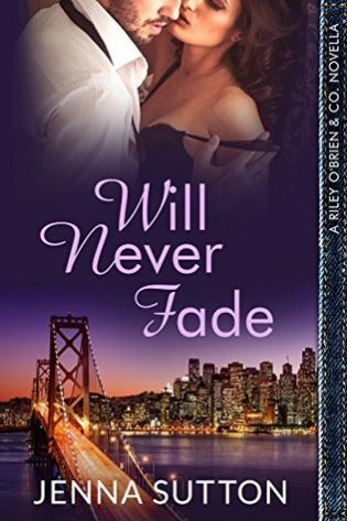 Will Never Fade by Jenna Sutton