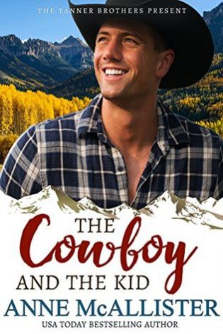 The Cowboy and the Kid by Anne McAllister