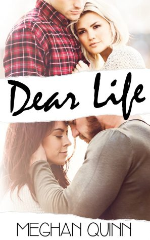Dear Life by Meghan Quinn