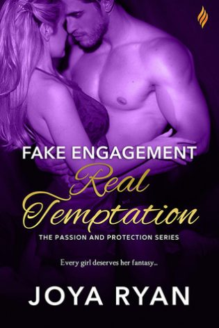 Fake Engagement Real Temptation by Joya Ryan