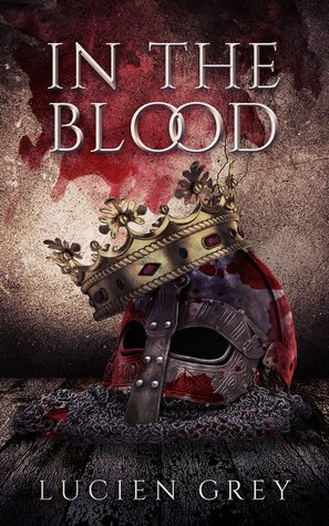 In the Blood by Lucien Grey