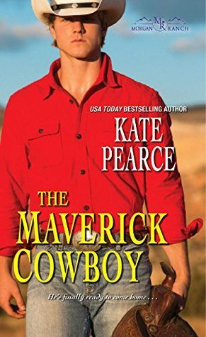 The Maverick Cowboy by Kate Pearce
