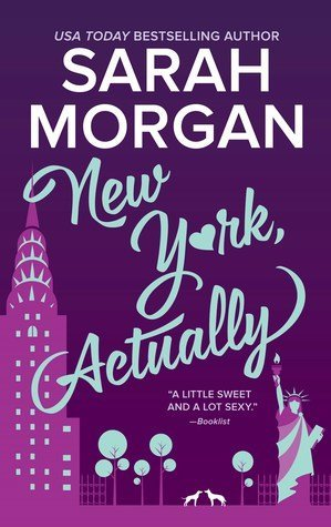 ARC Review: New York, Actually by Sarah Morgan