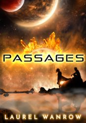 ARC Review: Passages by Laurel Wanrow