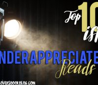 It Started as a Top Ten….Appreciating the Underappreciated