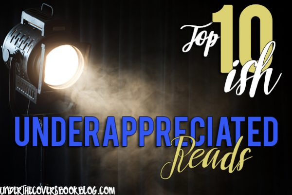 It Started as a Top Ten….Appreciating the Underappreciated