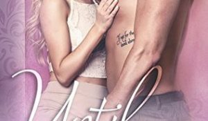 Review: Until Ashlyn by Aurora Rose Reynolds