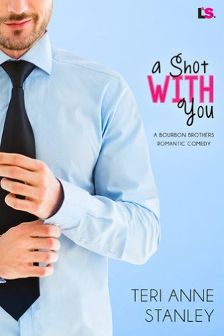 A Shot With You by Teri Anne Stanley