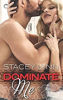 Dominate Me by Stacey Lynn