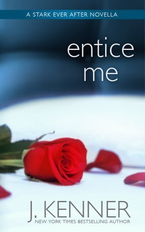 Entice Me by J. Kenner