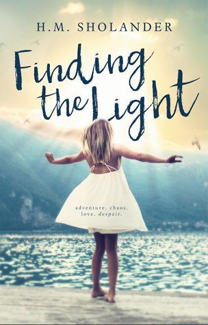Finding the Light by H.M. Sholander