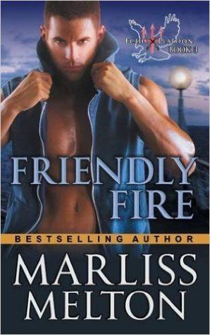 Friendly Fire by Marliss Melton