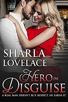 Hero in Disguise by Sharla Lovelace