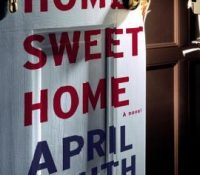 Home Sweet Home by April Smith