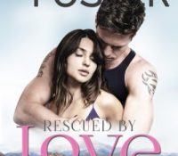 ARC Review: Rescued by Love by Melissa Foster
