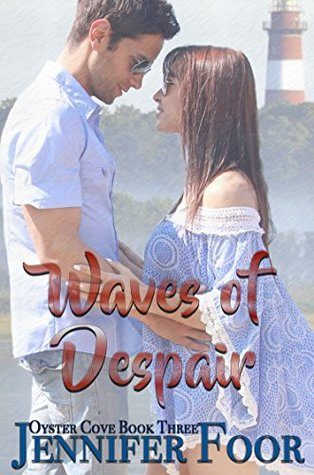 Waves of Despair by Jennifer Foor