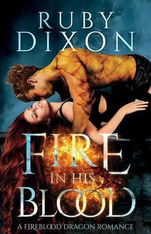 Review: Fire in his Blood by Ruby Dixon