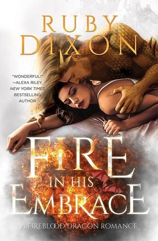 Review: Fire in his Embrace by Ruby Dixon